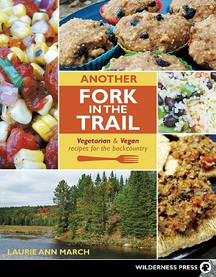 Another Fork in the Trail By March, Laurie Ann